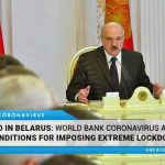World Bank/IMF Exposed: COVID Aid Conditional On Imposing Extreme Lockdowns, Curfews