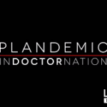 Plandemic 2 - Indoctornation - Video Uploaded