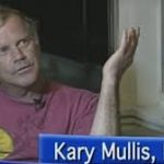 PCR Test Inventor Kary Mullis Exposes DR. Fauci And His Criminal Cabal - Video