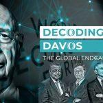 Decoding Davos — The World Economic Forum Global Endgame